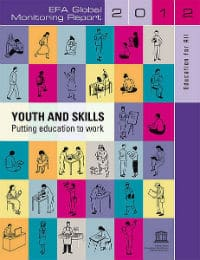 "2012 Global Monitoring Report on Education for All, ""Youth and Skills: Putting Education to Work"" © UNESCO"
